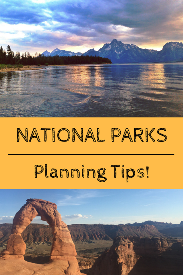 Planning the Perfect National Parks Vacation by Heather Christopher Travel