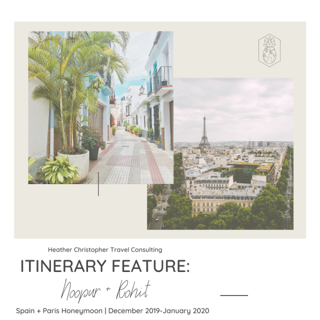 HCTC Itinerary Feature: Honeymoon to Spain + Paris